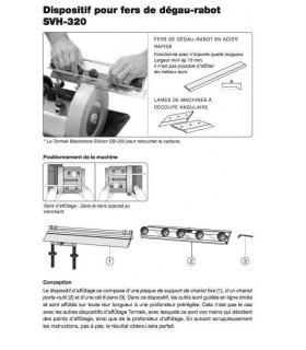 Tormek SVH-320 Dipositif  pour fers de degeau-rabot -